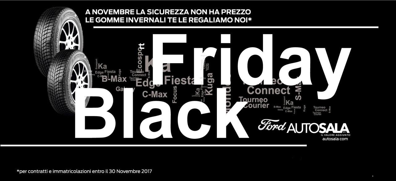 Black Friday Concessionaria Autosala. Se acquisti un'auto entro il 30 novembre, i pneumatici invernali te li regaliamo noi!